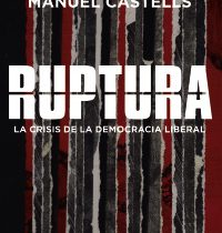 Publication released: Ruptura by Manuel Castells