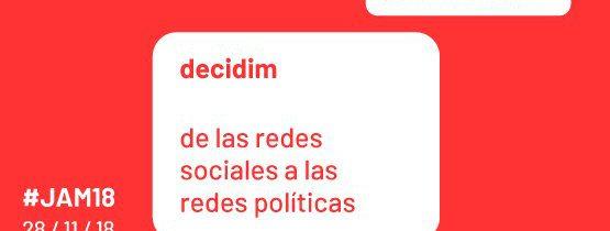 #JAM 18- III Jornades Anuals MetaDecidim: de les xarxes socials a les xarxes polítiques
