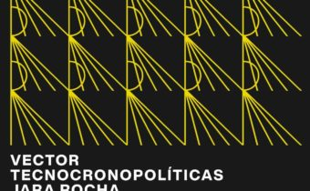 Event: Time and technology. Technocronopolitics: turbo agencies, slow and dormant